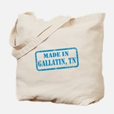 MADE IN GALLATIN Tote Bag