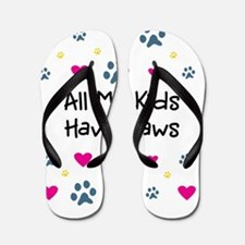 All My Kids Have Paws Flip Flops