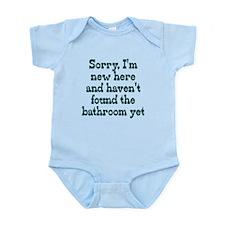 Newborn Sorry I haven't found Infant Bodysuit