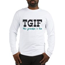 TGIF This Grandpa is Fun Long Sleeve T-Shirt