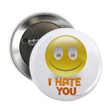 """I Hate You 2.25"""" Button"""
