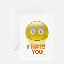 I Hate You Greeting Card