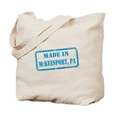 MADE IN MCKEESPORT Tote Bag