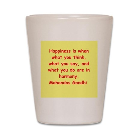 gandhi quote Shot Glass