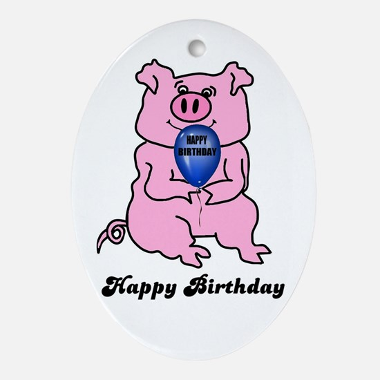 HAPPY BIRTHDAY PINK PIG Oval Ornament