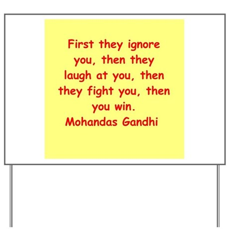 gandhi quote Yard Sign