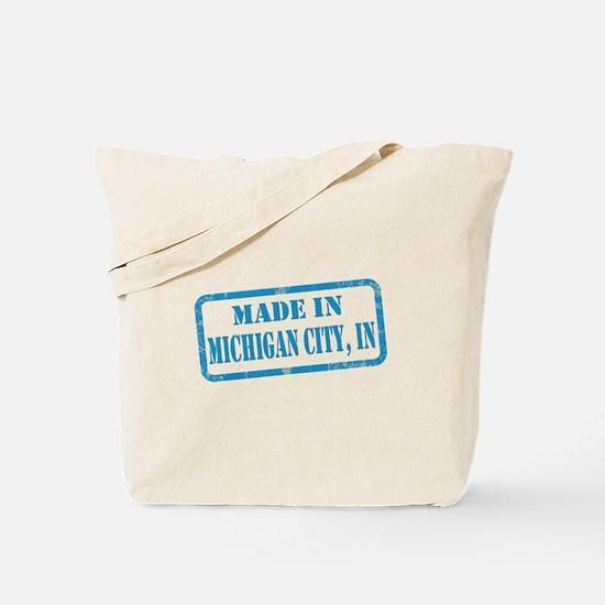 MADE IN MICHIGAN CITY Tote Bag