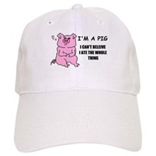 I'M A PIG Baseball Cap
