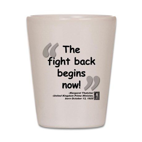 Thatcher Back Quote Shot Glass