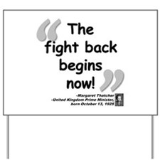 Thatcher Fight Quote Yard Sign