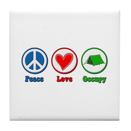 Peace Love Occupy Protest Tile Coaster