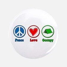 "Peace Love Occupy Protest 3.5"" Button"