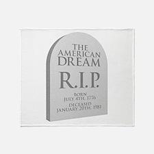 American Dream is Dead Throw Blanket