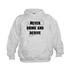 Drink and Derive Hoodie