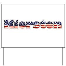 American Kiersten Yard Sign