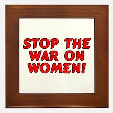 Stop the war on women! Framed Tile