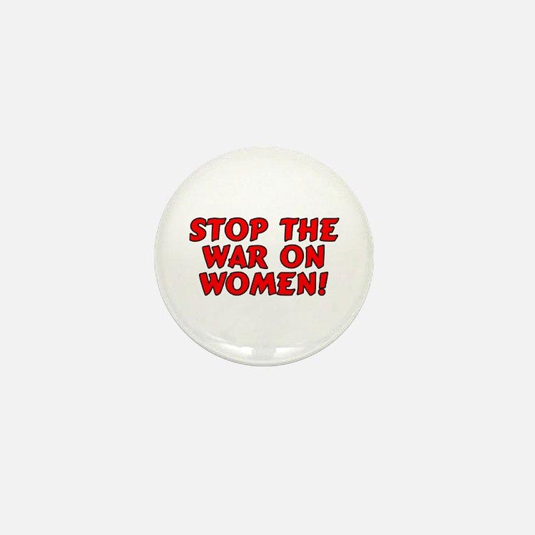 Stop the war on women! Mini Button