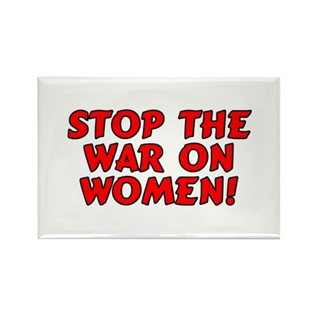 Stop the war on women! Rectangle Magnet (10 pack)