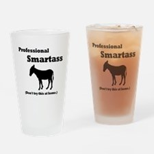 Professional Smartass Drinking Glass