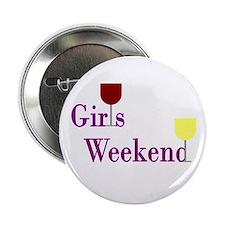 """Girls Weekend Wine 2.25"""" Button"""