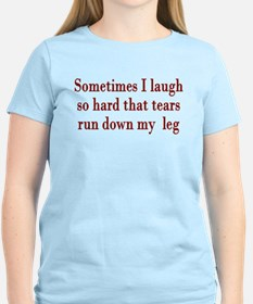 Sometimes When I Laugh Tears T-Shirt