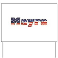 American Mayra Yard Sign