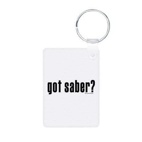 got saber? Aluminum Photo Keychain
