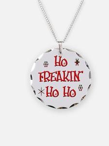 Ho freakin' ho ho Necklace