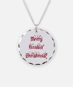 Merry freakin' Christmas Necklace
