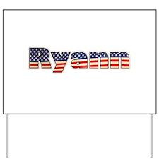 American Ryann Yard Sign