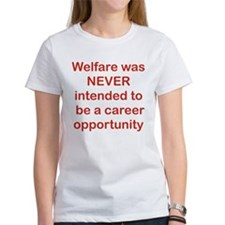 WELFARE WAS NEVER INTENDED TO BE A CAREER OPPORTUN