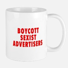 Boycott sexist advertisers Mug