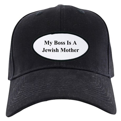 My Boss Is A Jewish Mother Black Cap