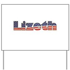 American Lizeth Yard Sign