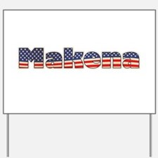 American Makena Yard Sign