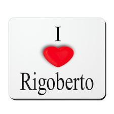 Rigoberto Mousepad