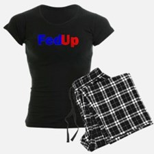 FED UP™ Pajamas
