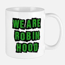 We Are Robin Hood Occupy Mug