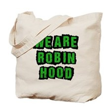 We Are Robin Hood Occupy Tote Bag