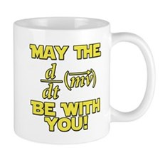 May The Force Be With You Physics Geek Nerd Mug