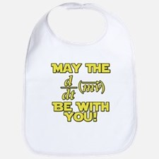 May The Force Be With You Physics Geek Nerd Bib