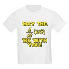 May The Force Be With You Physics Geek Nerd T-Shirt
