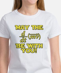 May The Force Be With You Physics Geek Nerd Women'