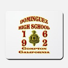 Dominguez High Class of 62 Mousepad