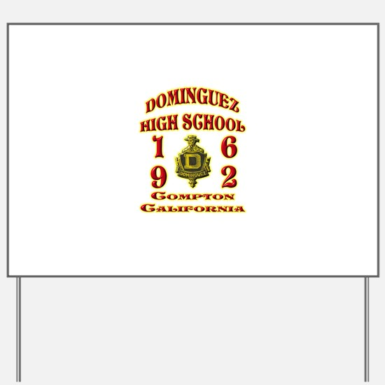 Dominguez High Class of 62 Yard Sign