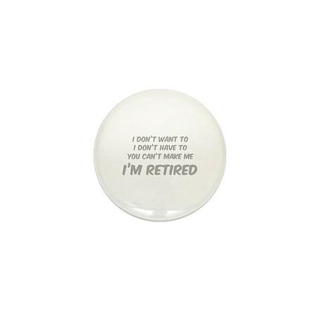 I'm Retired Mini Button (10 pack)