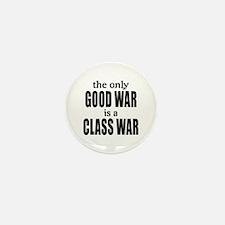 The Only Good War is a Class War Mini Button (10 p