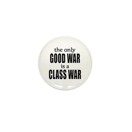 The Only Good War is a Class War Mini Button