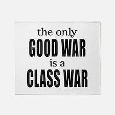 The Only Good War is a Class War Throw Blanket