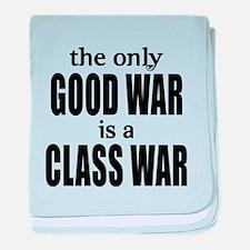 The Only Good War is a Class War baby blanket